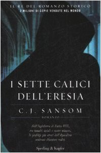 I sette calici delleresia  by  C.J. Sansom