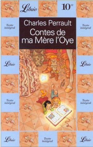 Contes de ma Mère lOye  by  Charles Perrault