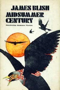 Midsummer Century James Blish