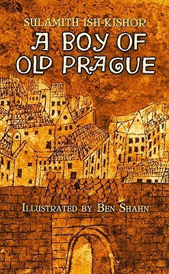 A Boy of Old Prague Sulamith Ish-Kishor