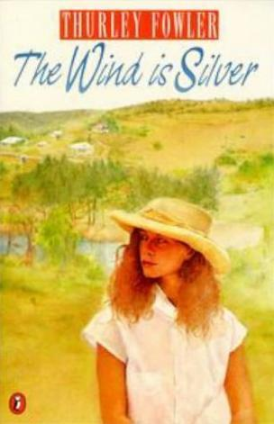 The Wind is Silver  by  Thurley Fowler