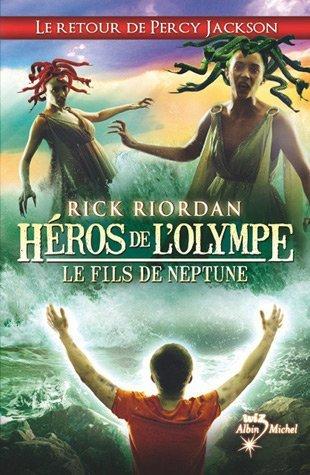 Le Fils de Neptune (Héros de lOlympe, #2) Rick Riordan