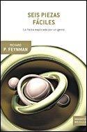 Seis piezas faciles. La fisica explicada por un genio Richard Feynman