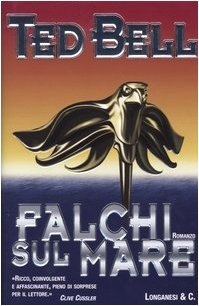Falchi sul mare  by  Ted Bell