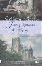 Jane e i Fantasmi di Netley  by  Stephanie Barron