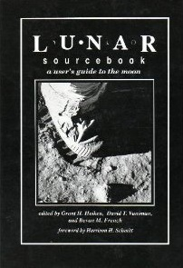 Lunar Sourcebook: A Users Guide to the Moon  by  Grant H. Heiken