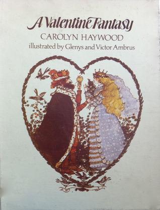 A Valentine Fantasy Carolyn Haywood