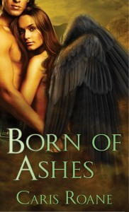 Born of Ashes (The World of Ascension, #4)  by  Caris Roane