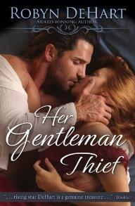 Her Gentleman Thief  by  Robyn DeHart