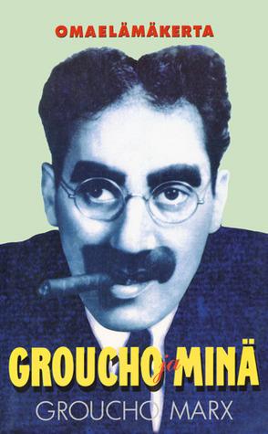 Groucho ja minä Groucho Marx
