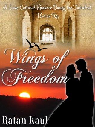 Wings of Freedom Ratan Kaul