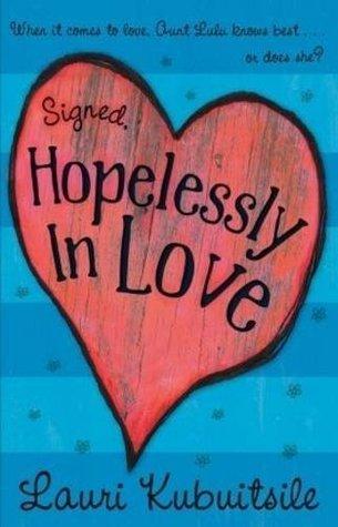 Signed, Hopelessly in Love Lauri Kubuitsile
