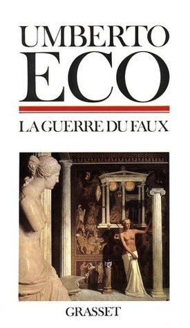 La Guerre du faux Umberto Eco