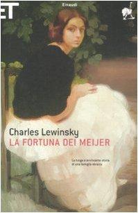 La fortuna dei Meijer  by  Charles Lewinsky