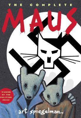 The Complete Maus (Maus, #1-2) Art Spiegelman