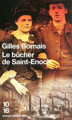 Le bûcher de Saint-Enoch  by  Gilles Bornais