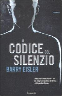 Il codice del silenzio (Ben Treven, #1) Barry Eisler