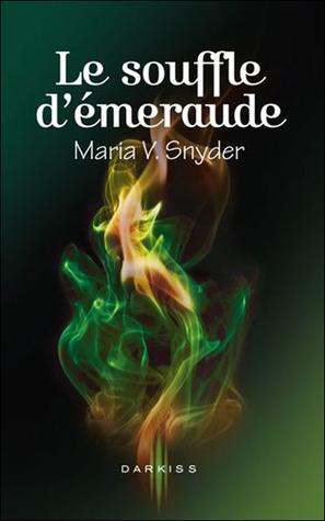 Le souffle démeraude (Les portes du secret, #2)  by  Maria V. Snyder