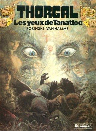 Les Yeux de Tanatloc (Thorgal #11) Grzegorz Rosiński