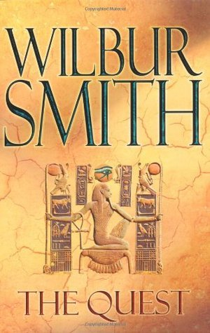 The Quest (Ancient Egypt, #4)  by  Wilbur Smith