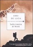 Sulla traccia di Nives Erri De Luca