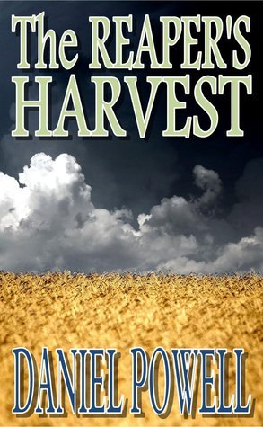 The Reapers Harvest  by  Daniel Powell