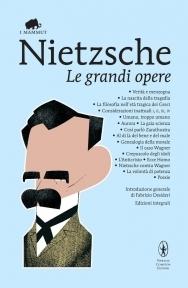 Le grandi opere  by  Friedrich Nietzsche