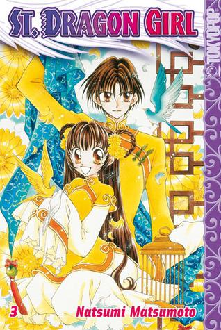 St. Dragon Girl 03 (St. Dragon Girl, #3) Natsumi Matsumoto