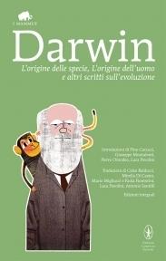 Lorigine delle specie, Lorigine delluomo e altri scritti sullevoluzione  by  Charles Darwin