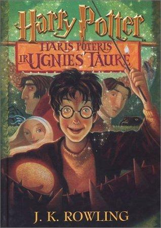 Haris Poteris ir Ugnies Taurė (Harry Potter, #4)  by  J.K. Rowling