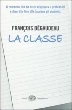 La classe  by  François Bégaudeau