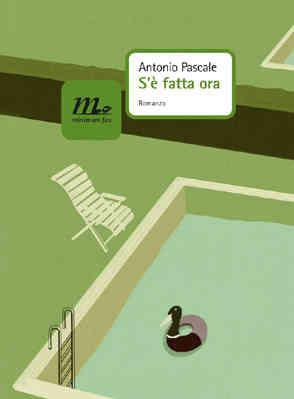 Sè fatta ora  by  Antonio Pascale