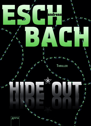 Hide*Out (Black*Out, #2)  by  Andreas Eschbach