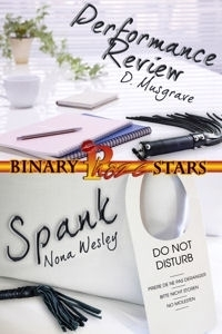 Performance Review and Spank (Binary Stars, #4)  by  D. Musgrave