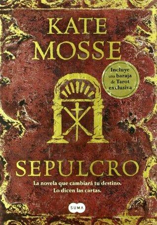 Sepulcro  by  Kate Mosse