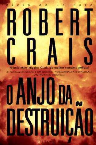 O Anjo da Destruição  by  Robert Crais