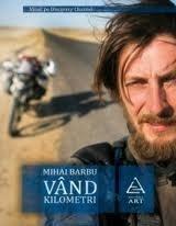 Vând kilometri  by  Mihai Barbu