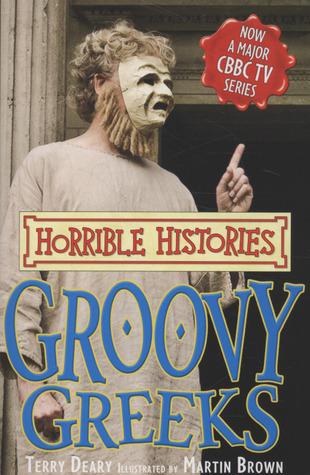 Groovy Greeks Terry Deary