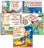 If You Give Set: If You Give a Mouse a Cookie, If You Take a Mouse to the Movies, If You Take a Mouse to School, If You Give a Moose a Muffin, and If You Give a Pig a Pancake (5-Book Set) Laura Joffe Numeroff