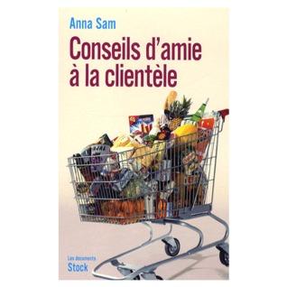 Conseils damie à la clientèle  by  Anna Sam