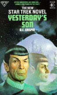 Yesterdays Son (Star Trek, #11)  by  A.C. Crispin