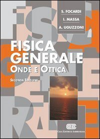 Fisica Generale - Onde e Ottica S. Focardi