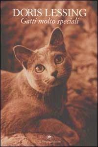 Gatti molto speciali Doris Lessing