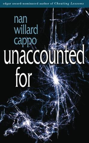 Unaccounted For  by  Nan Willard Cappo