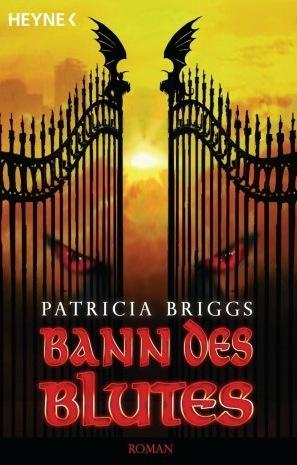 Bann des Blutes (Mercy Thompson, #2)  by  Patricia Briggs