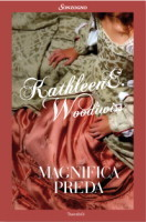 Magnifica preda  by  Kathleen E. Woodiwiss