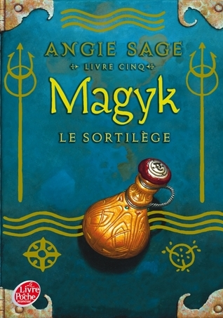 Le sortilège (Magyk, #5)  by  Angie Sage