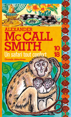 Un safari tout confort (Mma Ramotswe, #11)  by  Alexander McCall Smith