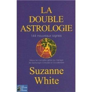 LA DOUBLE ASTROLOGIE  by  Suzanne White