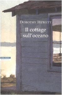 Il cottage sulloceano  by  Dorothy Hewett
